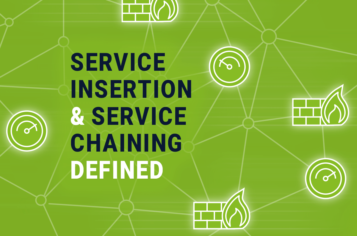 Service Insertion and Service Chaining Defined