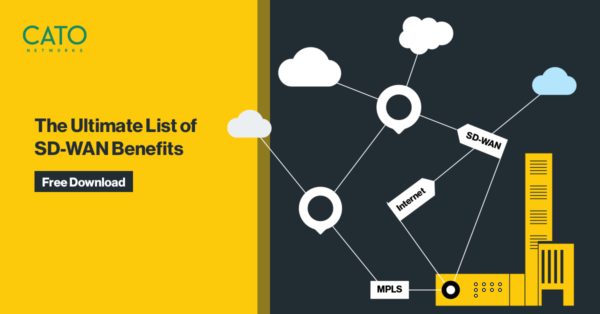 The Ultimate List of SD-WAN Benefits