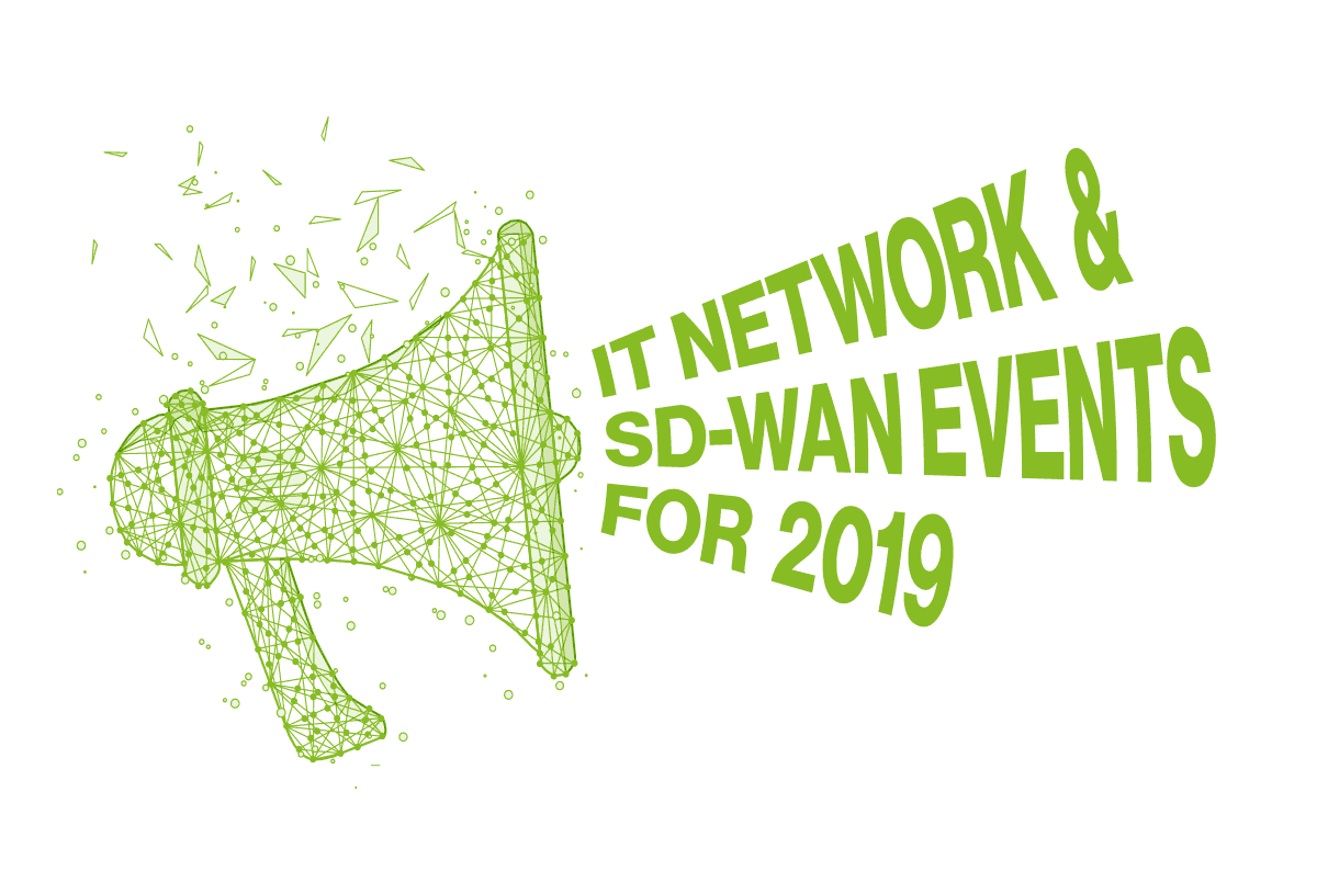 The Best IT Network and SD-WAN Events for 2019