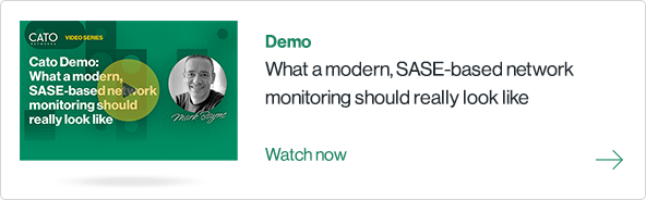 What a modern SASE-based network monitoring should really look like